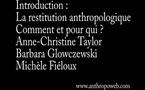 Introduction : La Restitution, Comment et pour qui ?