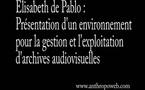 Présentation d'un environnement pour la gestion et l'exploitation d'archives audiovisuelles