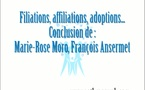 Filiations, affiliations, adoptions... Conclusion