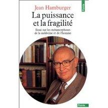 La puissance et la fragilité, Jean Hamburger
