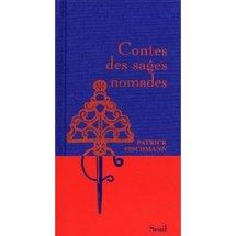 Commander <em>Contes des sages nomades</em>, Patrick Fischman