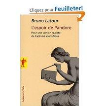 Commander <em>L'espoir de Pandore</em>, Bruno Latour