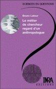 Commander <em>Le métier de chercheur, regard d'un anthropologue</em>, Bruno Latour