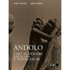 Commander <em>Andolo : l'art funéraire Sakalava à Madagascar</em>