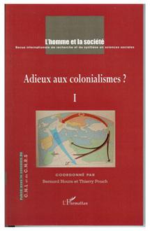 Commander <em>Adieux aux colonialismes ?</em>