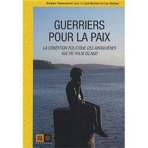 Commander <em>Guerriers pour la paix : la condition politique des Aborigènes de Palm Island</em>