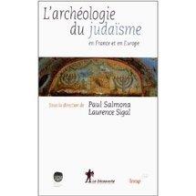 Commander <em>Archéologie du judaïsme en France et en Europe</em>
