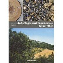 Commander <em>Archéologie environnementale en France</em>