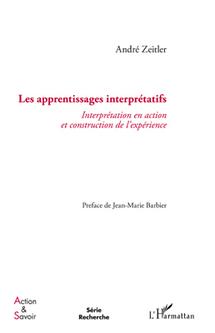 Commander Apprentissages Interprétatifs : Interprétation en action et construction de l'expérience