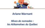 Rêves de nomades : les Atikamekws du Québec