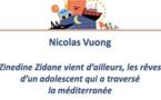 Zinedine Zidane vient d'ailleurs, les rêves d'un adolescent qui a traversé la méditerranée