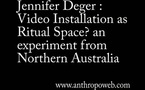 Video Installation as Ritual Space? an experiment from Northern Australia