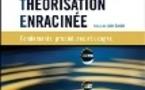 Chapitre dans le collectif Méthodologie de la théorisation enracinée, sous la direction de Luckerhoff J. & F. Guillemette