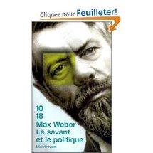 Le Savant et le Politique - Max Weber