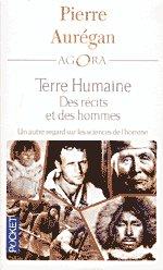 Commander <em>Terre humaine - des récits et des hommes</em>, Pierre Aurégan