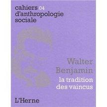 Commander <em>Walter Benjamin, La tradition des vaincus</em>