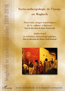 Commander <em>Socio-anthropologie de l'image au Maghreb</em>