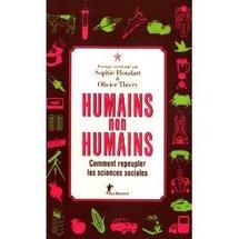 Commander Humains non-humains : Comment repeupler les sciences sociales