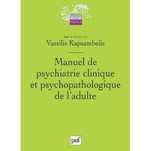 Commander Manuel de psychiatrie clinique et psychopathologique de l'adulte