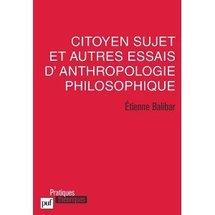 Commander Citoyen sujet et autres essais d'anthropologie philosophique