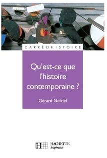 Commander Qu'est-ce que l'histoire contemporaine ?