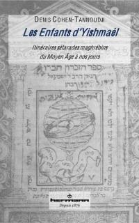 Commander Les Enfants d'Yishmaël