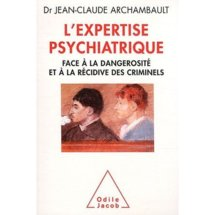Commander L'expertise psychiatrique