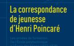 La correspondance de jeunesse d'Henri Poincaré. Les années de formation. De l'École polytechnique à l'École des Mines (1873-1878). 5e volume de la Correspondance d'Henri Poincaré