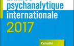 L'année psychanalytique internationale 2017