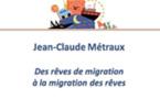 Des rêves de migration à la migration des rêves