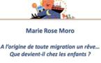 A l'origine de toute migration, un rêve... Que devient-il chez les enfants ?