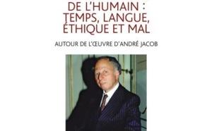"""Interview d'Hervé Barreau par Sophie Haberbüsch à propos de : """"Les conditions de l'humain : temps, langue, éthique et mal. Autour de l'œuvre d'André Jacob"""""""